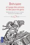 Bréviaire à l'usage des princes et des pauvres gens - Sentences des XIVème et XVème siècles réunies par Joël Blanchard                                                                 - Collectif - Libristo