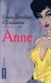 Les soeurs Deblois  - T3  - Anne - Lopuise Tremblay d'Essiambre -  Roman -  - Libristo