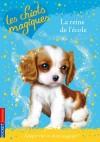 Les chiots magiques - T09 - La reine de l'école - Sue Bentley - Jeunesse  - Bentley Sue - Libristo
