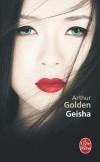 Geisha - Sayuri va peu à peu se hisser au rang des geishas les plus convoitées de la ville.-Arthur Golden, Annie Hamel - Roman  - GOLDEN Arthur - Libristo
