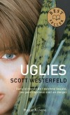 Uglies  - T1 - Dans le monde de l'extrême beauté les gens normaux sont en danger - WESTERFELD SCOTT   - Fantastique - Westerfeld Scott - Libristo
