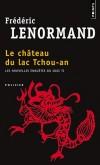 Le château du lac Tchou-An - Les nouvelles enquêtes du juge Ti -  Frédéric Lenormand -  Policier - Lenormand Frederic - Libristo