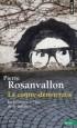 La contre-démocratie - La politique à l'âge de la défiance   -  Pierre Rosanvallon -  Roman politique