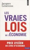 Les vraies lois de l'économie  - Jacques Généreux -  Economie - GENEREUX Jacques - Libristo