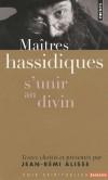 Maîtres hassidiques - S'unir au divin Jean-Rémi Alisse -  Religion, judaïsme - Alisse Jean-Remi - Libristo
