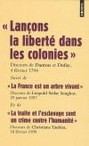 Lançons la liberté dans les colonies - Suivi de La France est un arbre vivant et de La traite et l'esclavage sont un crime contre l'humanité - Christiane Taubira-Delannon, Georges-Jacques Danton, Léopold Sédar Senghor -  Esclavage - Collectif - Libristo
