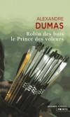 Robin des bois - Le Prince des voleurs  -   Alexandre Dumas  -  Roman historique - DUMAS Alexandre - Libristo