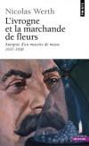 L'ivrogne et la marchande de fleurs -  Autoportrait - Autopsie d'un meurtre de masse 1937-1938 - Nicolas Werth - WERTH Nicolas - Libristo