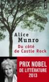 Du côté de Castle Rock   -  Alice Munro  -  Roman - Prix Nobel de littérature 2013 - Munro Alice - Libristo