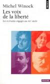 Les voix de la liberté - Les écrivains engagés au XIXe siècle   -  Michel Winock -  Littérature - Winock Michel - Libristo
