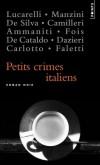 Petits crimes italiens - Un chirurgien esthétique cocaïnomane cache sa poudre dans les seins d'une actrice.- Niccolo Ammaniti, Andrea Camilleri, Massimo Carlotto, Sandrone Dazieri- Roman noir - Collectif - Libristo