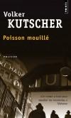 Le poisson mouillé  - Volker Kutscher -  Policier - Kutscher Volker - Libristo