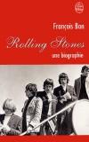 Rolling Stones - Une biographie  -   Groupe musical formé en 1962  -  François Bon -   - Bon François - Libristo