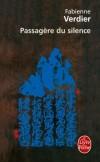 Passagère du silence   -  Fabienne Verdier, née le 3 mars 1962 à Paris, est une artiste peintre française.  -  Fabienne Verdier  -  Autobiographie - Verdier-f - Libristo