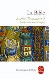 La Bible - Ancien Testament T2 - Collectif - Libristo