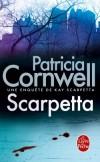 Scarpetta -  Une enquête de Kay Scarpetta - Blessé, terrorisé, Oscar Bane exige d'être admis dans le service psychiatrique de l'hôpital de Bellevue.  - Patricia Cornwell -  Thriller  - Cornwell Patricia - Libristo