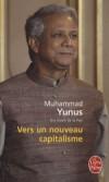 Vers un nouveau capitalisme   -  Muhammad Yunus, Karl Weber  -  Economie - Yunus-m - Libristo