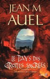 Les enfants de la Terre  - T6 - Le pays des grottes sacrées - Jean M. Auel - Fantastique - Auel Jean M - Libristo