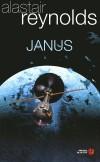 Janus - En 2057 une lune de Saturne quitte soudain son orbite. En réalité, Janus est un artefact extraterrestre qui leur réserve bien des surprises...  - Reynolds Alastair - Libristo