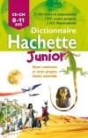 Dictionnaire Hachette Junior CE-CM - 8-11 ans - 22000 mots, 1000 noms propres, 30 000 exemples d'emplois, - 5 000 synonymes et contraires.- Langues, Français, jeunesse - Collectif - Libristo