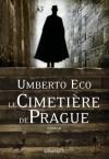 Le Cimetière de Prague - De Turin à Paris, en passant par Palerme - Umberto Eco -  Roman historique - ECO Umberto - Libristo