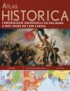 Atlas Historica - Chronologie universelle du Big-Bang à nos jours en 1200 cartes - Collectif - Libristo
