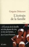 L'écrivain de la famille - À sept ans, Edouard écrit son premier poème. Trois rimes pauvres qui vont le porter aux nues - Grégoire Delacourt - Roman - Delacourt Grégoire - Libristo