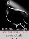You are not alone - Michael Jackson dans les yeux de son frère Jermaine - Jackson Jermaine - Libristo