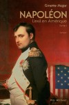 Napoléon - L'exil en Amérique - Major Ginette - Libristo