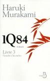 1Q84 - T3 - Octobre-décembre  - Sous les deux lunes de 1Q84, Aomamé et Tengo ne sont plus seuls - Murakami Haruki - Libristo