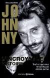Johnny - L'incroyable histoire - né Jean-Philippe Smet le 15 juin 1943 à Paris -chanteur, compositeur et acteur français.- LE BOURHIS ERIC- Biographie  - Le Bourhis Eric - Libristo