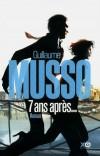 7 ans après ... - Nikki fait irruption dans la vie sage et bien rangée de Sebastian - Guillaume Musso - Roman - Musso Guillaume - Libristo