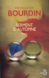 Serment d'automne - Guillaume va-t-il réussir à résoudre seul tous les problèmes ? - Françoise Bourdin - Roman - Bourdin Françoise - Libristo
