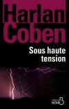 Sous haute tension - Une enquête diabolique, à la recherche d'un frère disparu depuis seize ans. - Harlan Coben - Policier, thriller - Coben Harlan - Libristo