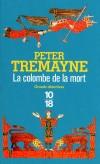 La colombe de la mort - En route vers l'Irlande en cet été de l'an 670, le navire de sœur Fidelma - Tremayne Peter - Libristo