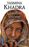 L'équation africaine - Kurt Kraussmann et un ami sont enlevés par un groupe de pirates somaliens.  -Yasmina Khadra - Roman  - Khadra Yasmina - Libristo
