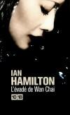 L'évadée de Wan Chai - Hamilton Ian - Libristo