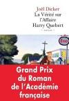 La vérité sur l'affaire Harry Quebert - Prix de l'Académie Française 2012 - Dicker Joël - Libristo