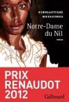 Notre-Dame du Nil - Prix Renaudot 2012 - Au Rwanda, un lycée de jeunes filles perché sur la crête Congo-Nil - Scholastique Mukasonga -  Roman - Mukasonga Scholastique - Libristo