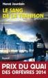 Le sang de la trahison - Hervé Jourdain -  Policier -  Prix du Quai des Orfèvres 2014
