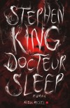 Docteur Sleep   -  Stephen King  -  Thriller - KING Stephen - Libristo