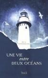 Une vie entre deux océans -  Tom Sherbourne, de retour en Australie, devient gardien de phare sur l'île de Janus - M.L Stedman  - Roman - Stedman - Libristo