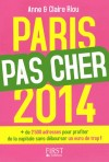 Paris par cher 2014 -   Anne Riou -  Guide, tourisme - RIOU Anne - Libristo