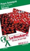 Pays basque (France, Espagne), Béarn édition 2014-2015  - Guide du Routard - 22 cartes et plans détaillés -   Voyages, guide, Europe du Sud, Espagne, France, Aquitaine, Midi-Pyrénées - Collectif - Libristo