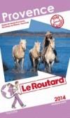 Provence 2014  - cartes et plans détaillés. - Guide du Routard - Vacances, loisisrs - Collectif - Libristo