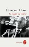 Le voyage en Orient   -  Hermann Hesse -   Roman historique - HESSE Hermann - Libristo