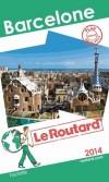 Barcelone 2014 -   cartes et plans détaillés  - Guide du Routard - Vacances, loisirs  - Collectif - Libristo