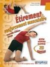 Etirement et renforcement musculaire - WAYMEL Thierry, CHOQUE Jacques - Libristo