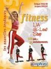 Fitness  LIA, HI-LOW, STEP - Les nouvelles tendances : 110 pas, 25 enchaînements, 670 photos. - Evelyne Frugier -  Sport, loisirs, stretching - CHOQUE Jacques, FRUGIER Evelyne - Libristo