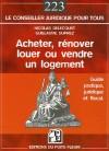 Acheter, Rénover, Louer ou Vendre un logement - Nicolas Delecourt , Guillaume Duprez - Droit des affaires - Duprez Guillaume - Libristo
